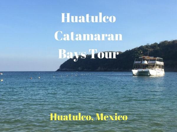 Huatulco Catamaran Bays Tour